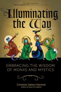 "This is the cover of ""Illuminating the Way: Embracing the Wisdom of Monks and Mystics"" by Christine Valters Paintner; icons by Marcy Hall. The book is reviewed by Brian Welter. (CNS)"